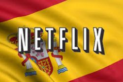 Netflix eyeing Autumn launch in Spain